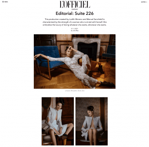L'OFFICIEL preview. Editorial: Suite 226 This production created by Judith Moreno and Manuel Sanchdell is characterized by the strength of a woman who is at rest with herself.